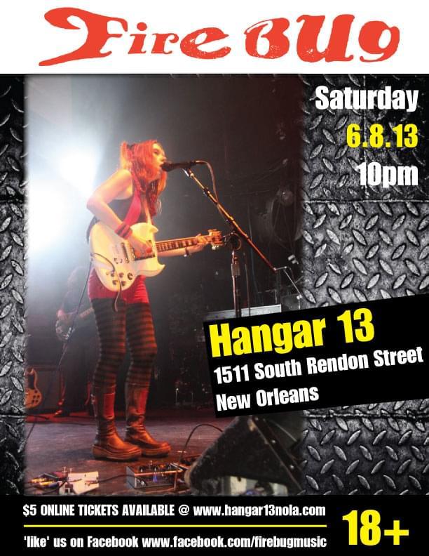 FireBug Live the Hangar New Orleans
